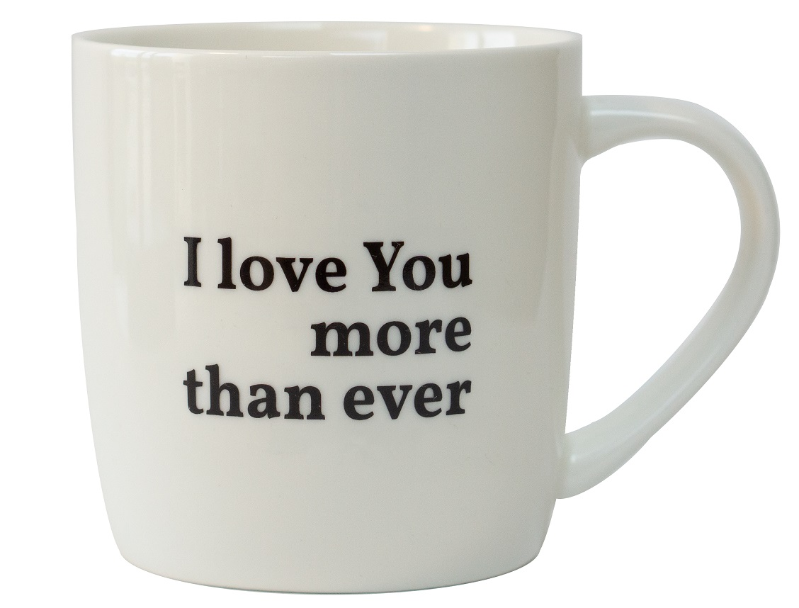 Tasse - I love you more than ever
