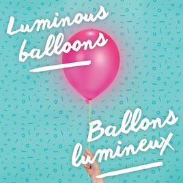 Luminous Balloons - Leuchtballone